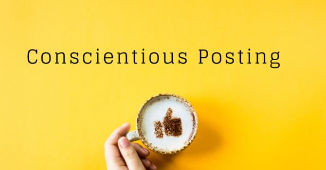 Conscientious Posting image