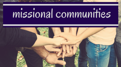 Missional Communities Ministry