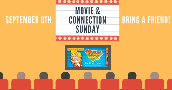 Movie & Connection Sunday