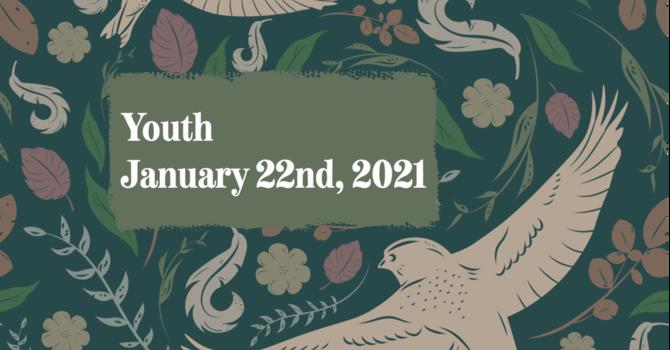 Youth January 22nd, 2021 image