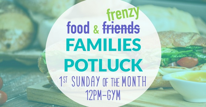 Families Potluck