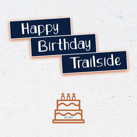 Trailsid3: Happy 3rd Birthday