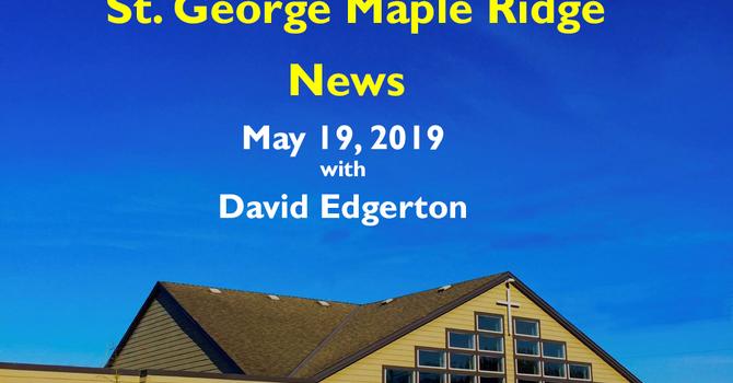St.George Maple Ridge News Video, May 19, 2019 image