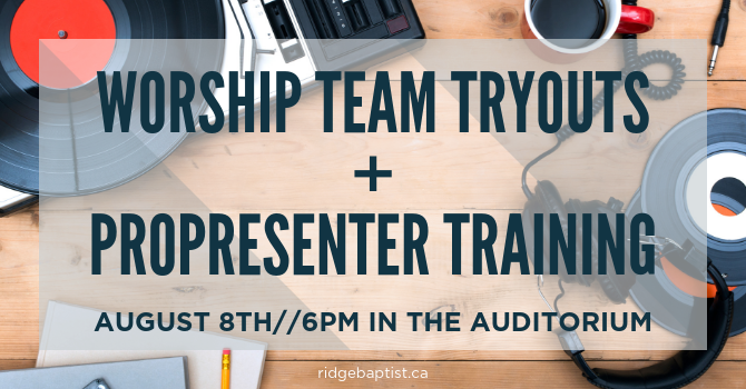 Worship Team Tryouts and ProPresenter Training