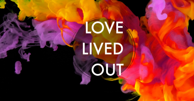 PM Service/ Love Lived Out
