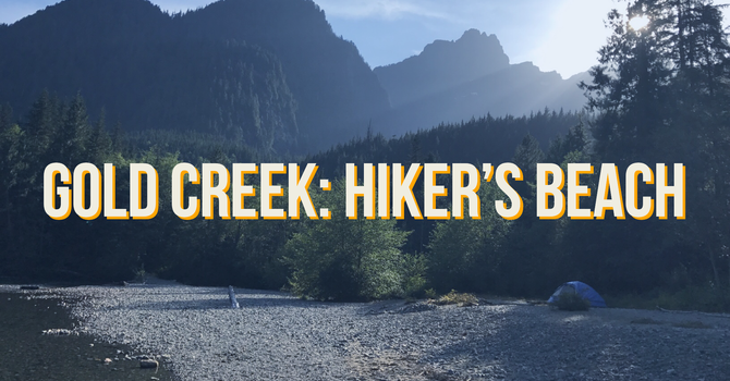Gold Creek: Hiker's Beach