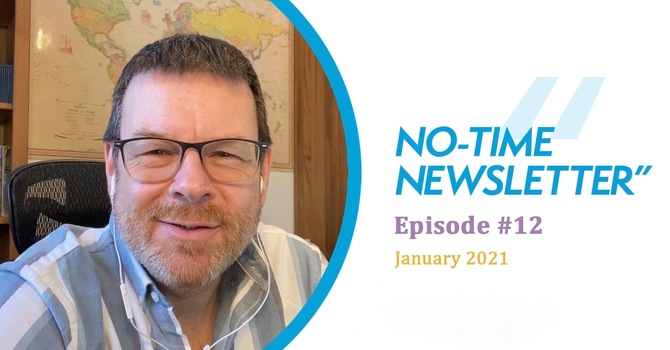 No-Time Newsletter Episode 12! image