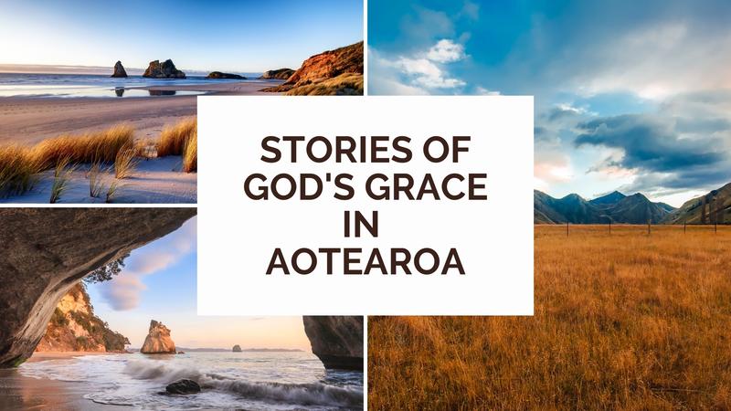 Stories of God's Grace in Aotearoa
