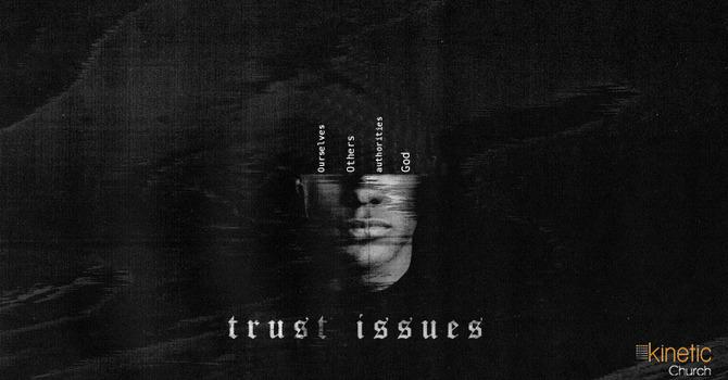Trust Issues: God