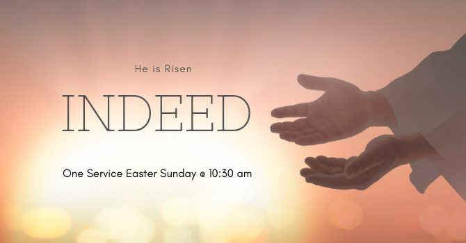 One Service, Easter Sunday