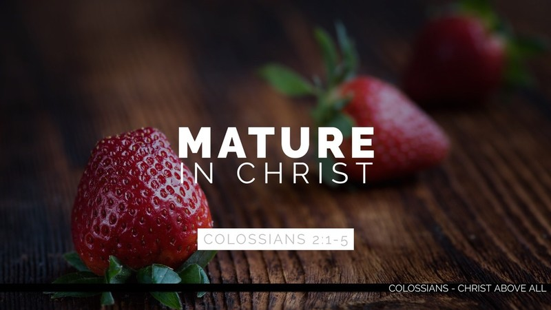 Mature in Christ