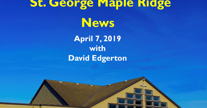 St.George Maple Ridge News Video, April 7, 2019 image