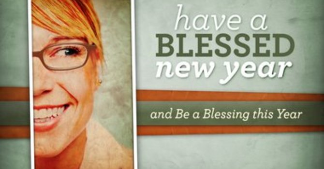Be a blessing in 2014 image