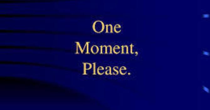 One Moment Please with Bishop Derek Hoskin image