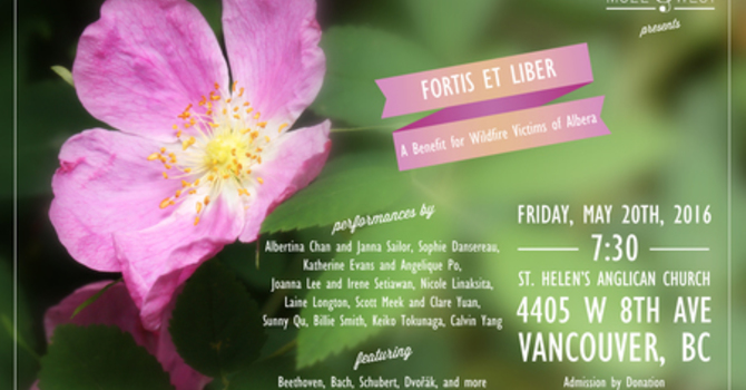 Fortis et Liber: Benefit for Alberta Fire Victims