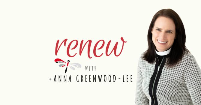 Bishop Anna Greenwood-Lee to Offer Lenten Video Series image