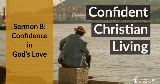 Confident Christian Living #8