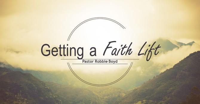 Getting A Faith Lift