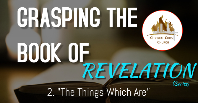 Grasping The Book of Revelation