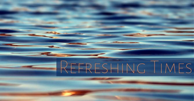 Refreshing Times