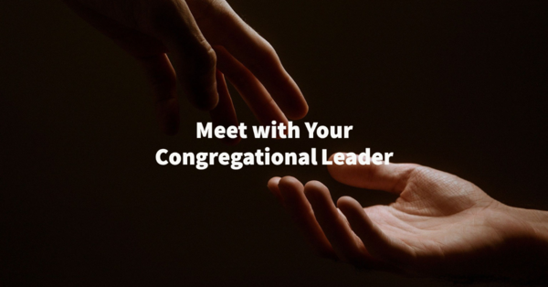 Individual Meeting with Congregational Leader