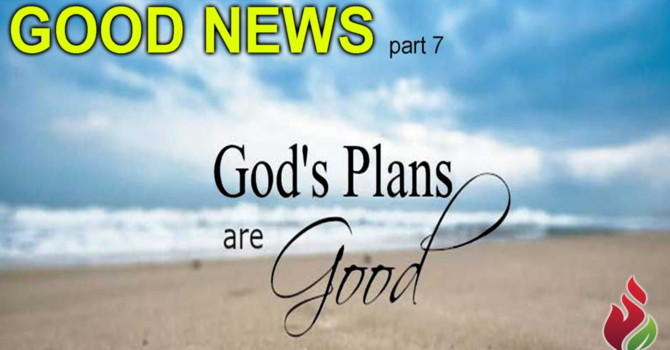 God's Plans Are Good