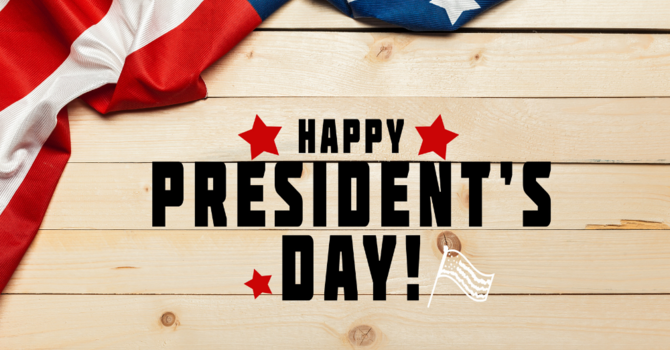 Office Closed for President's Day image