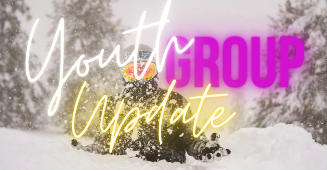 Youth Group Winter Update image