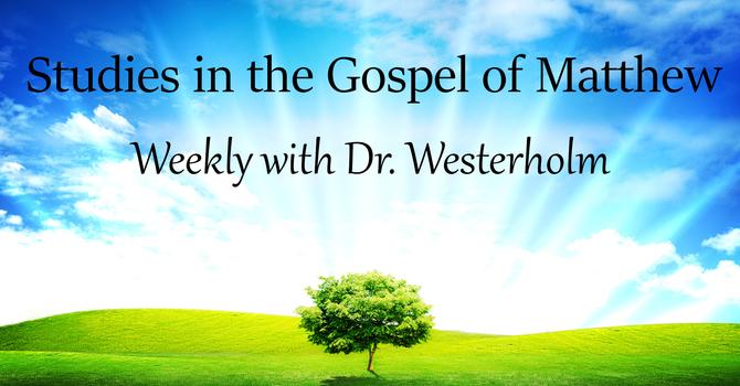 Studies in the Gospel of Matthew