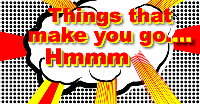 Things To Make You Say Hmmm image