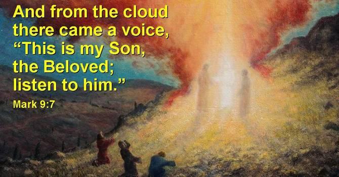 Last Sunday after Epiphany - Transfiguration Sunday