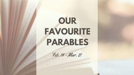 Our Favourite Parables