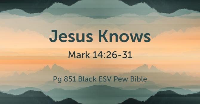 CVBC 2.14.21 {Mark 14:26-31}