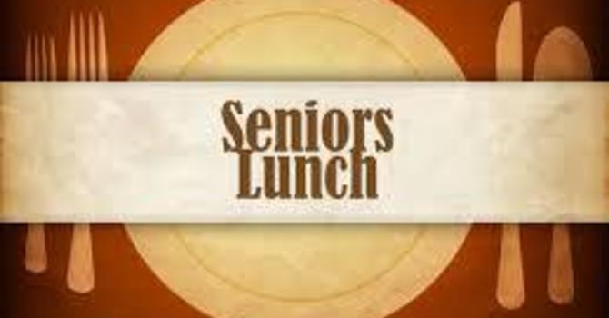 Seniors Luncheon  TIME CHANGE!