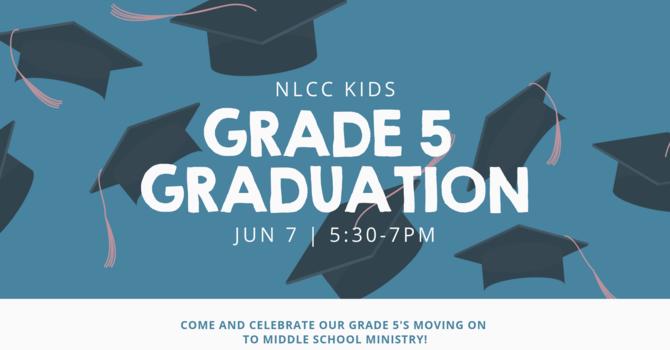 NLCC Kids Grade 5 Graduation