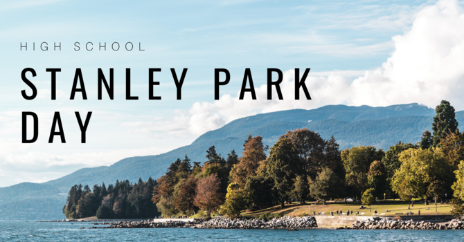 High School Stanley Park Day