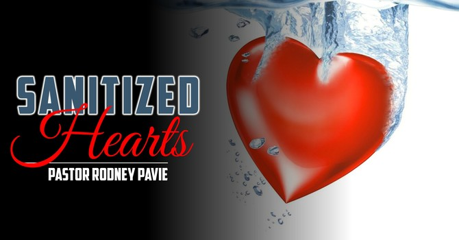 Sanitized Hearts
