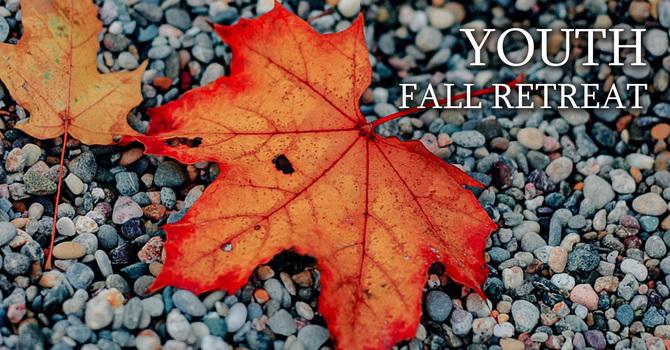 Youth Fall Retreat 2019