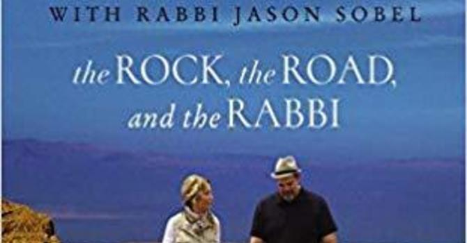 The Rock, The Road & The Rabbi