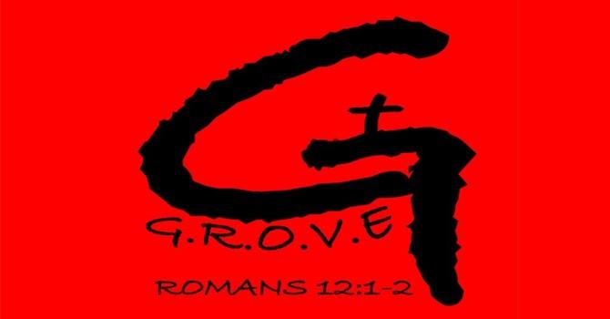 G.R.O.V.E Student Ministry