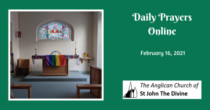 Daily Prayers for Tuesday, February 16, 2021 image