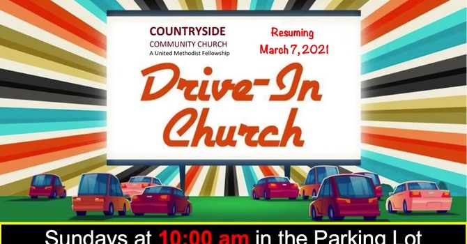 Drive-In Worship Resumes March 7, 2021 image
