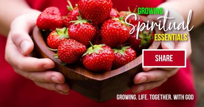 Growing Spiritual Essentials