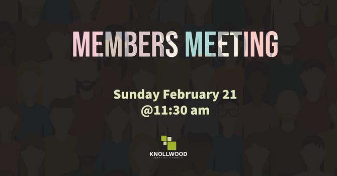 Members' Meeting Sunday February 21 image
