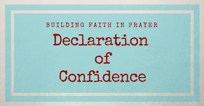 Declarations of Confidence in Christ | COFAITH Church