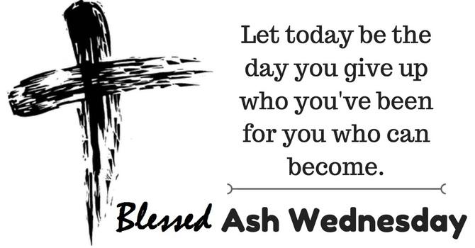 Ash Wednesday - 17 February 2021