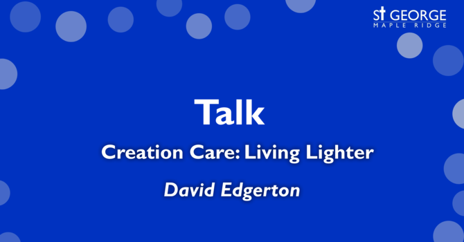 Creation Care: Living Lighter image