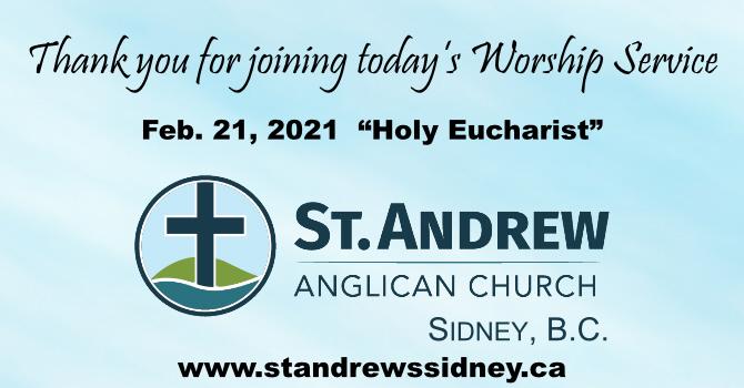 Feb 21, 2021 Online Sunday Holy Eucharist image