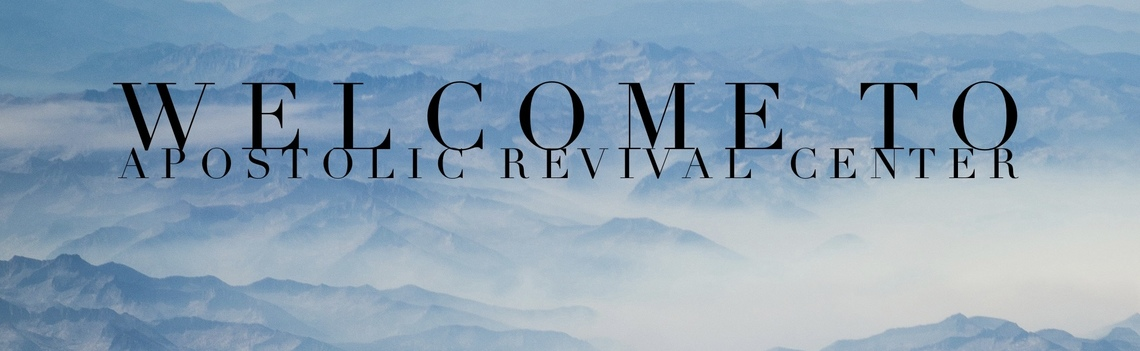 Apostolic Revival Center