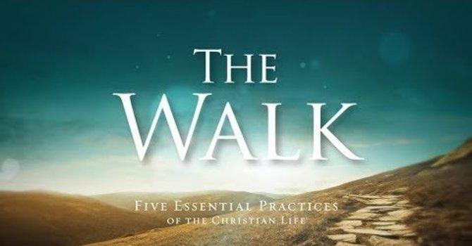 The Walk - Prayer (February 21, 2021)